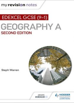 My Revision Notes: Edexcel GCSE (9-1) Geography A Second Edition - Steph Warren