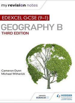 My Revision Notes: Edexcel GCSE (9-1) Geography B Third Edition - Cameron Dunn