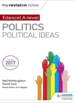 My Revision Notes: Edexcel A-level Politics: Political Ideas - Neil McNaughton