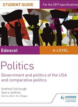 Edexcel A-level Politics Student Guide 4: Government and Politics of the USA - Sarra Jenkins