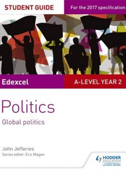 Edexcel A-level Politics Student Guide 5: Global Politics - John Jefferies