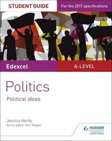 Edexcel A-level Politics Student Guide 3: Political Ideas - Jessica Hardy