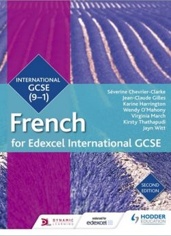 Edexcel International GCSE French Student Book Second Edition - Severine Chevrier-Clarke