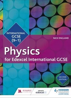 Edexcel International GCSE Physics Student Book Second Edition - Nick England