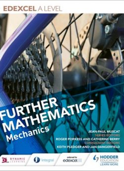 Edexcel A Level Further Mathematics Mechanics - Jean-Paul Muscat