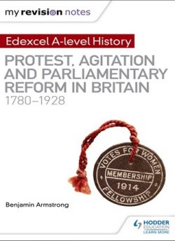 My Revision Notes: Edexcel A-level History: Protest