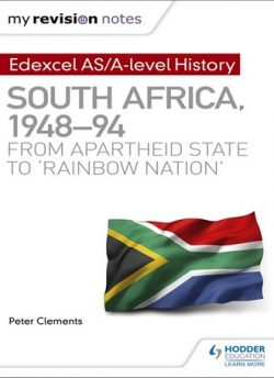My Revision Notes: Edexcel AS/A-level History South Africa