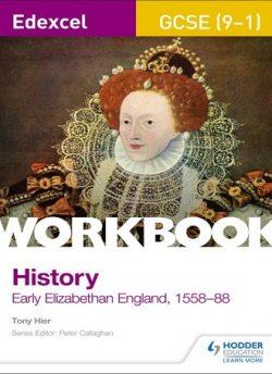 Edexcel GCSE (9-1) History Workbook: Early Elizabethan England