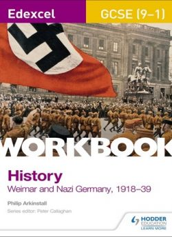 Edexcel GCSE (9-1) History Workbook: Weimar and Nazi Germany