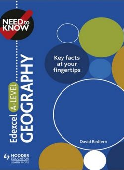 Need to Know: Edexcel A-level Geography - David Redfern