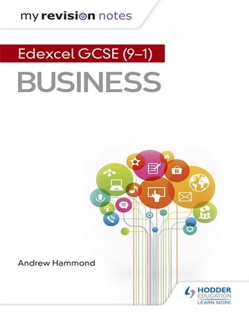 My Revision Notes: Edexcel GCSE (9-1) Business