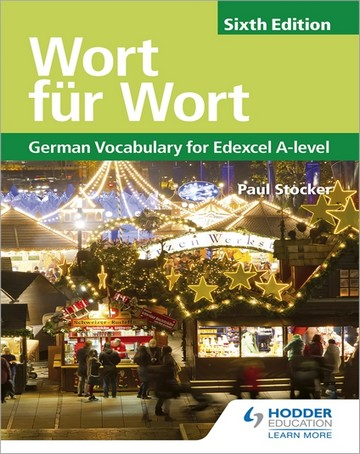 Wort fur Wort Sixth Edition: German Vocabulary for Edexcel A-level
