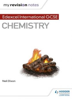 My Revision Notes: Edexcel International GCSE Chemistry - Neil Dixon