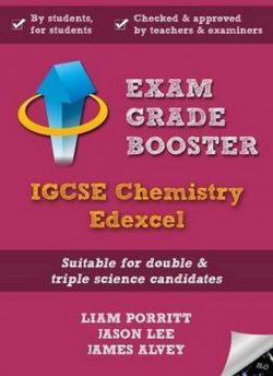 Exam Grade Booster: Igcse Chemistry Edexcel - Liam Porritt