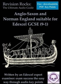 Anglo-Saxon and Norman England Revision Suitable for Edexcel GCSE (9-1) - Emily Bird