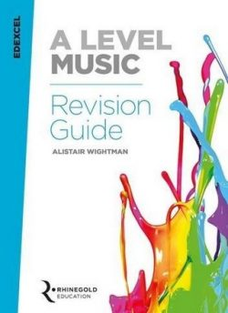 Edexcel A Level Music Revision Guide - Alistair Wightman