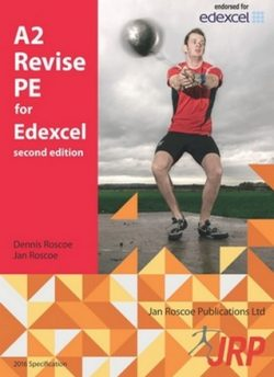 A2 Revise PE for Edexcel - Jan Roscoe