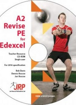 A2 Revise PE for Edexcel Teacher Resource - Jan Roscoe