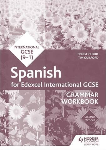 Edexcel International GCSE Spanish Grammar Workbook Second Edition